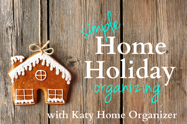holiday home organizing tips from professional organizers